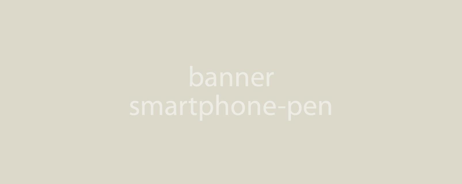 Smartphone & Pen